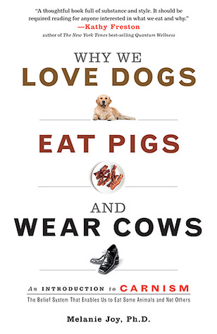 book - why we love dogs eat pigs wear cows.jpg